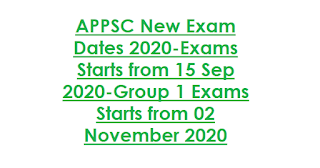 APPSC New Exam Dates 2020-Exams Starts from 15 Sep 2020-Group 1 Exams Starts from 02 November 2020