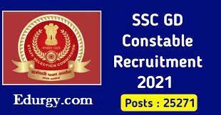 SSC GD Constable 25271 Vacancies 2021 Registration