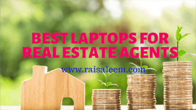 Best Laptops For Real Estate Agents or Realtors (2019)