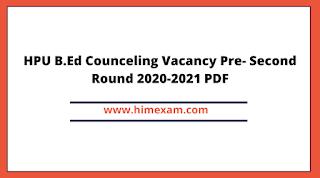 HPU B.Ed Counceling Vacancy Pre- Second Round 2020-2021 PDF
