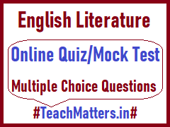 image : English Literature Online Quiz Mock Test - MCQs @ TeachMatters