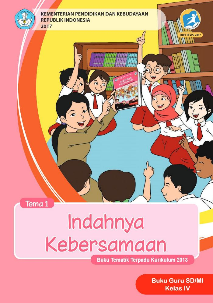Buku Guru Tematik SD Kelas IV Tema 1 Indahnya Kebersamaan