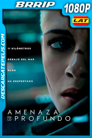 Amenaza en lo profundo (2020) HD 1080p BRRip Latino – Ingles
