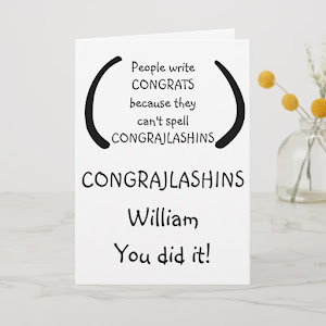 Funny Custom Congratulations LOL Humor Quote Card