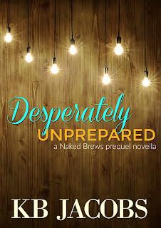 Desperately Unprepared by K.B. Jacobs
