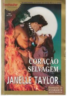 Coração Selvagem Janelle Taylor apaixonadaporromances