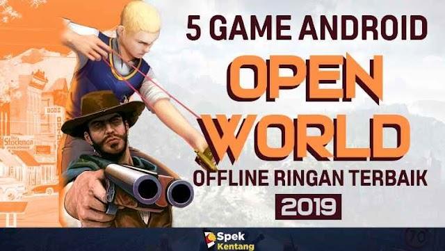 5 Game Open World Offline Ringan di Android 2019 - Enteng Banget