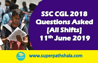 SSC CGL Questions Asked 11th June 2019