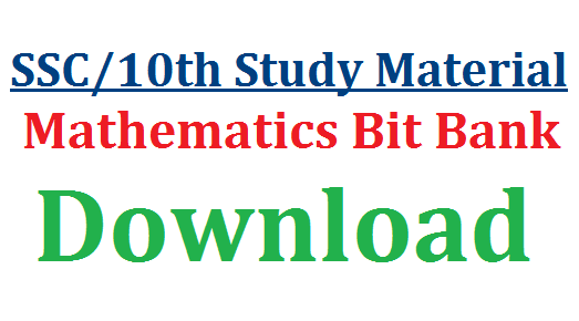 SSC Study Material- Mathematics Bit Bank-Download | 10th Class Public Examination Study Material Bit Bank Telugu Medium | SSC Public Examinations march 2017 Complete Study Material Bit Bank very useful to 10th Class Students to score better marks | Download eminent study Material Mathematics Bit Bank for Telugu Medium Students ssc-study-material-mathematics-bit-bank-download