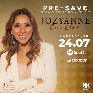Como Ele é MP3 - Jozyanne - Download