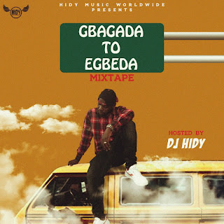 [Mixtape] DJ HIDY - Gbagada To Egbeda Mixtape
