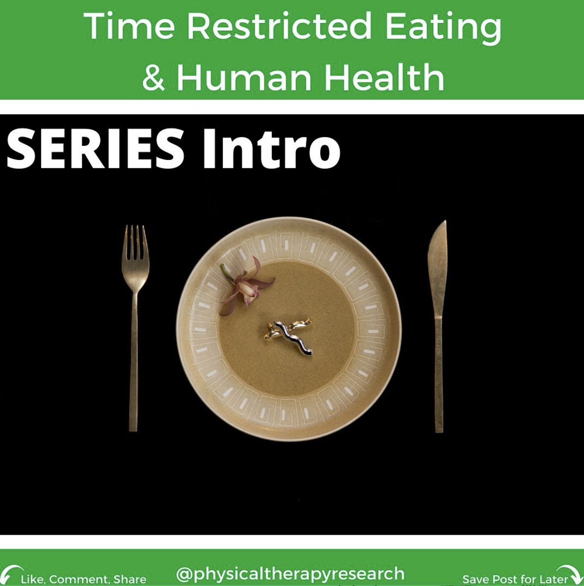 Time Restricted Eating and Human Health Part 1