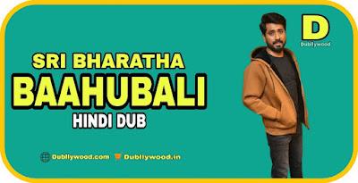 Sri Bharatha Baahubali Hindi Dubbed Movie