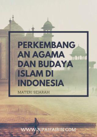perkembangan agama dan budaya islam di indonesia