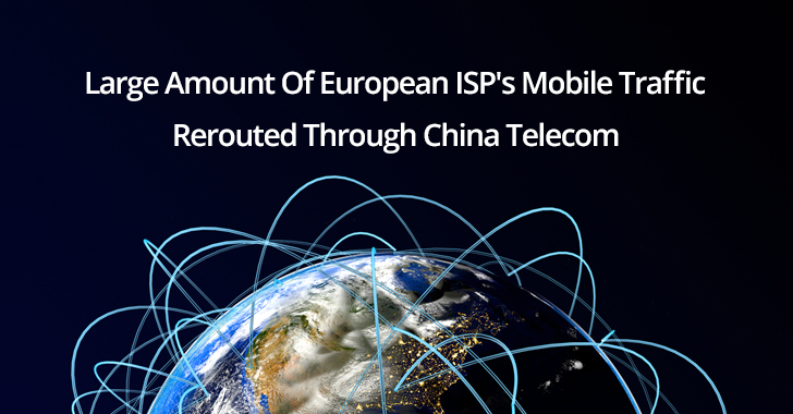 Large Amount Of European ISP's Mobile Traffic Rerouted Through China Telecom  - Mobile 2BTraffic - Large Amount Of European ISP's Traffic Rerouted Through China Telecom