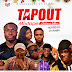 MIXTAPE: Tapout Mixtape (Christmas Edition) hosted by Dj Alaba