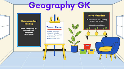 Indian Geography General knowledge Questions and  Answers