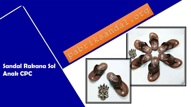 Pabrik Sandal Imitasi Anak Termurah - Sandal Rakana Sol Anak