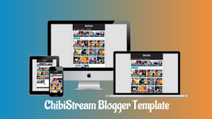 ChibiStream Responsive Blogger Template - Responsive Blogger Template