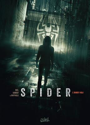 """couverture de """"SPIDER T1 Rabbit Hole"""" de Christophe bec et Giles Daoust Stefano Raffaele chez Soleil"""