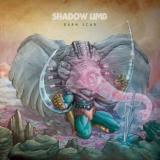 Shadow Limb - Burn Scar