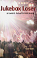 Jukebox Loser by Todd Heldt book cover