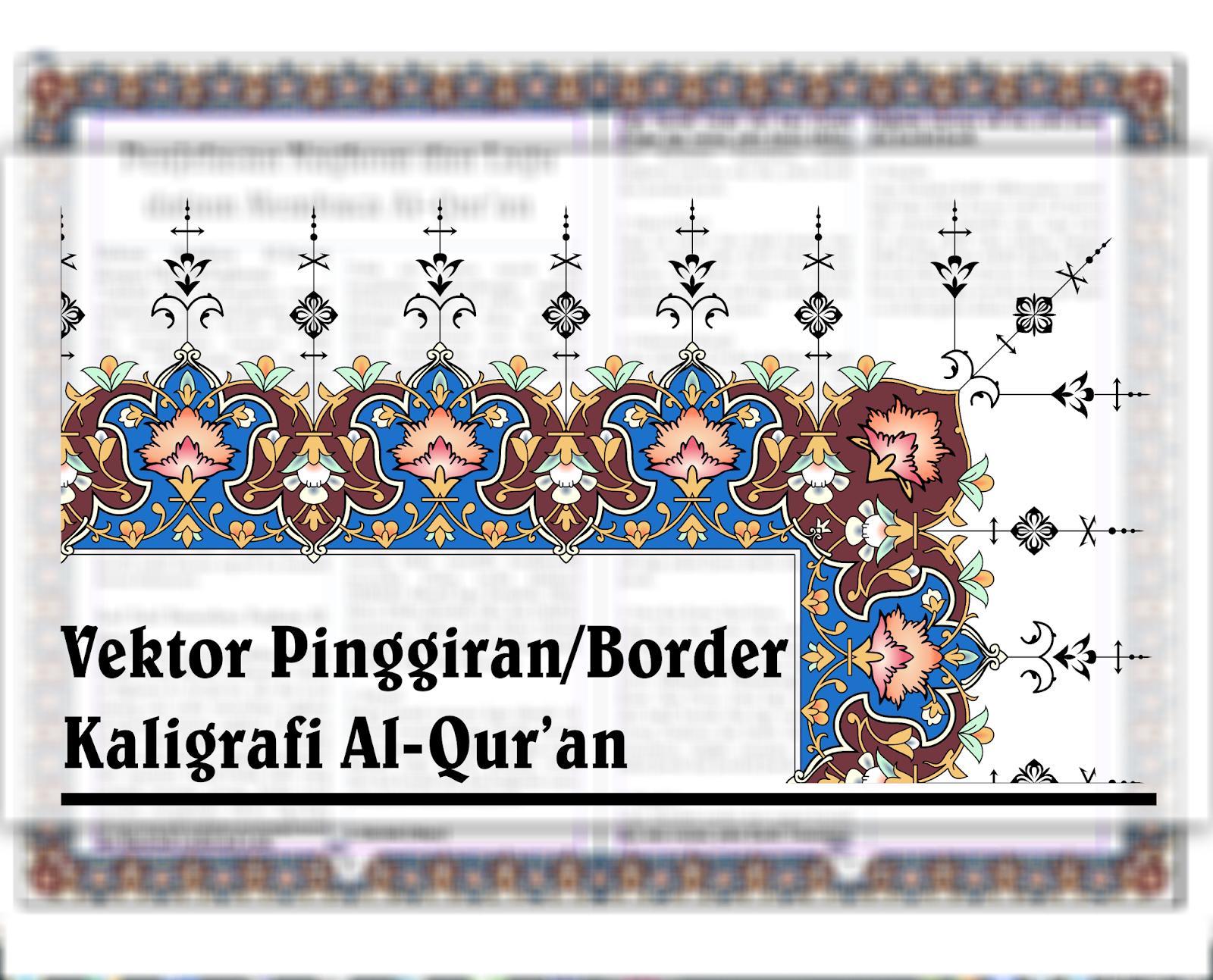Vektor Keren Pinggiran Border Kaligrafi Mushaf Al Quran