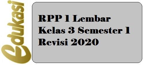 RPP 1 Lembar Kelas 3 Semester 1 Revisi 2020