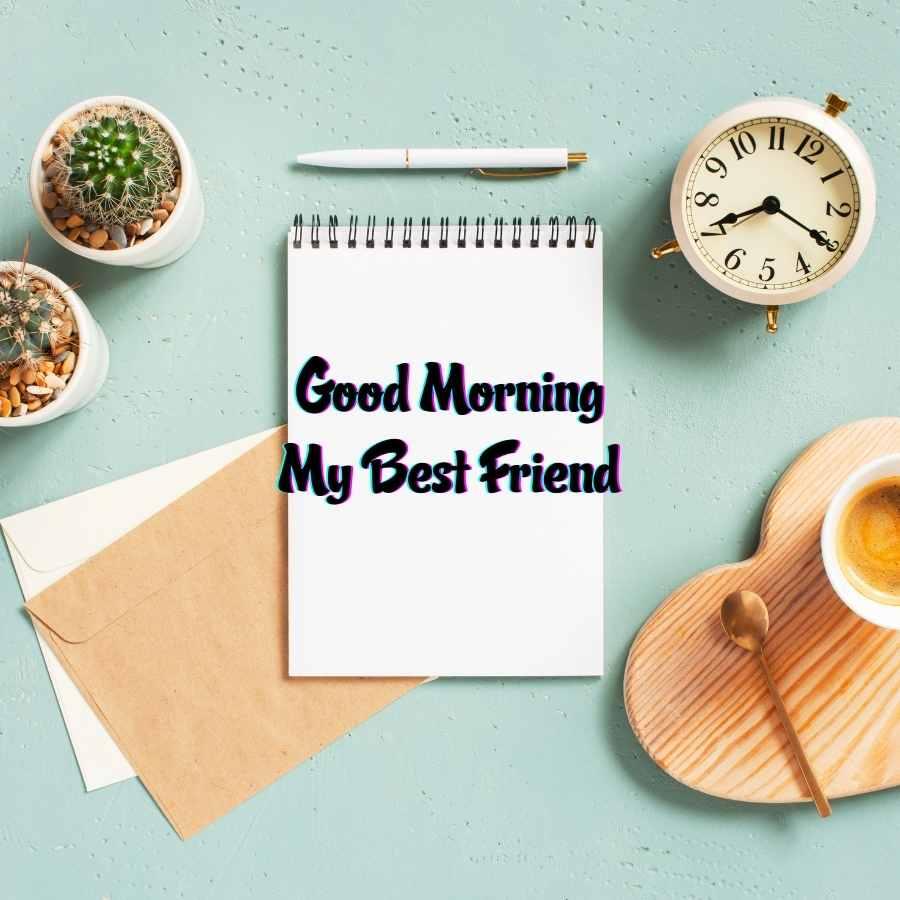 goodmorning friends
