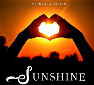MUSIC: Peruzzi – Sunshine ft. Davido Mp3 Free Download