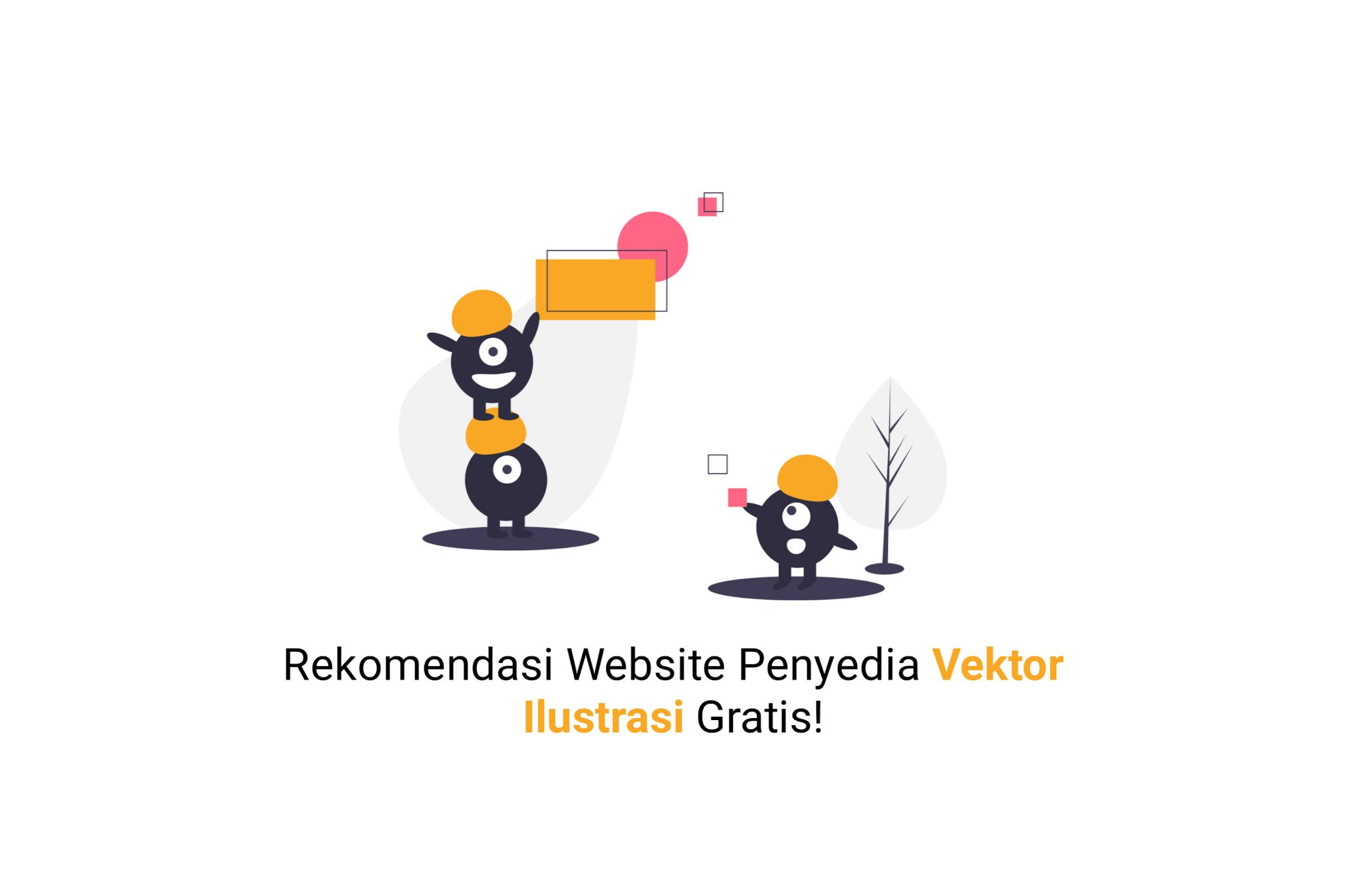Rekomendasi Website Tempat Vektor Ilustrasi Gratis