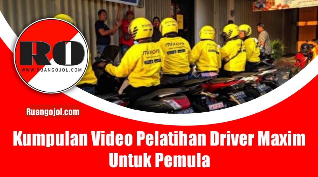 Video pelatihan driver maxim