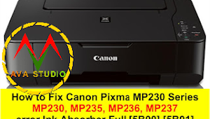 How to Fix Canon Pixma MP230, MP235, MP236, MP237 error Ink Absorber Full [5B00] [5B01]