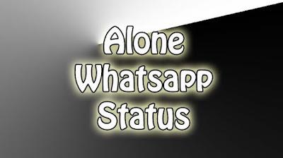 Alone WhatsApp Status In English