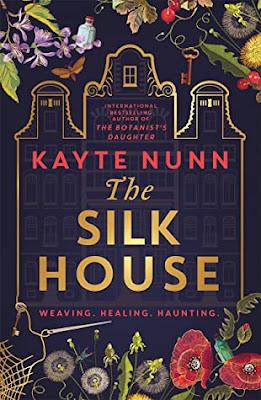 The Silk House by Kayte Nunn