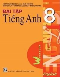 Bài Tập Tiếng Anh 8 - Nguyễn Hạnh Dung
