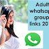 Adult whatsapp Group invite links | 2000+ latest whatsapp groups collection 2019