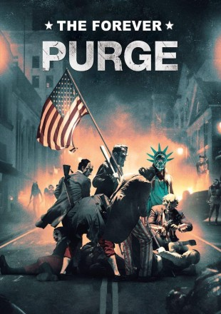 The Forever Purge 2021 English Movie Download || HDRip 720p