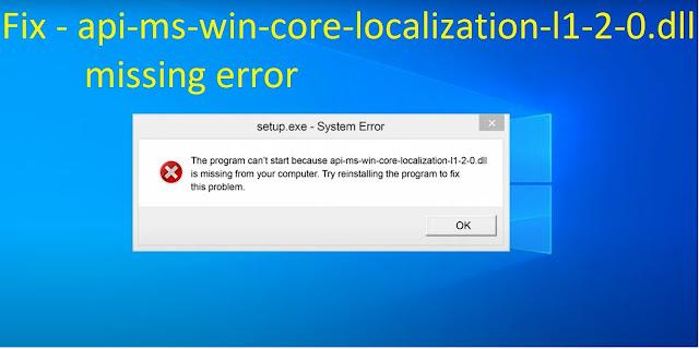 api-ms-win-core-localization-l1-2-0