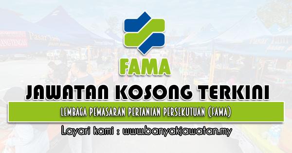 Jawatan Kosong 2021 di Lembaga Pemasaran Pertanian Persekutuan (FAMA)