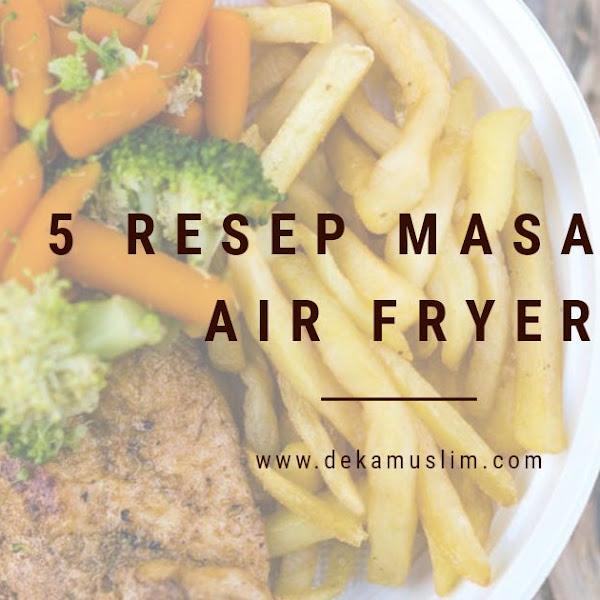 5 Resep Masakan Air Fryer untuk Camilan Anak yang Mudah Dibuat