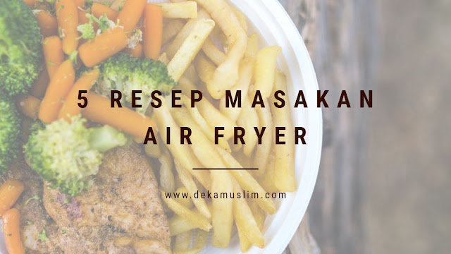 resep masakan air fryer