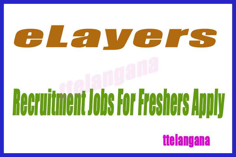 eLayers Recruitment Jobs For Freshers Apply
