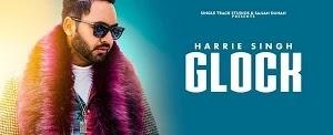 GLOCK LYRICS HARRIE SINGH