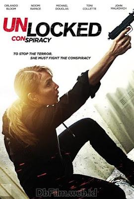 Sinopsis film Unlocked (2017)