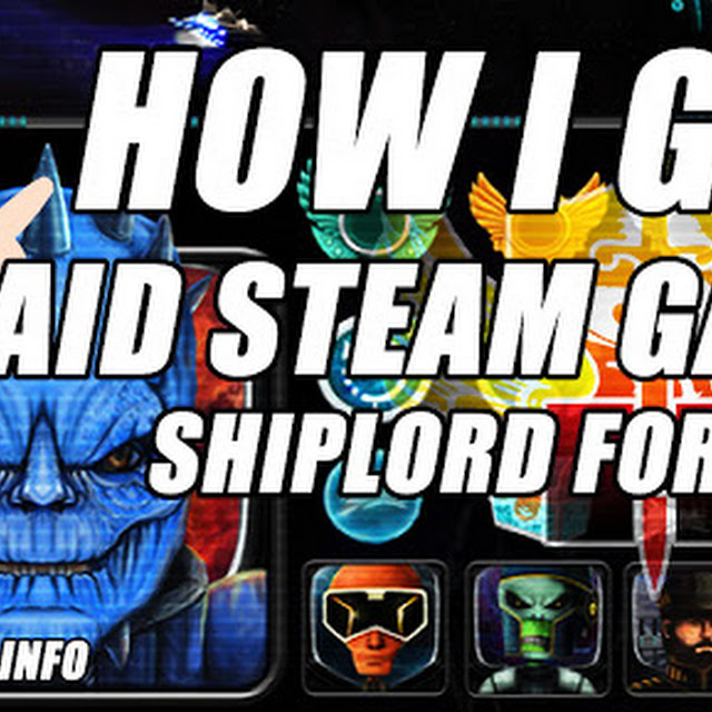 How I Got The Paid Steam Game, Shiplord, For FREE?