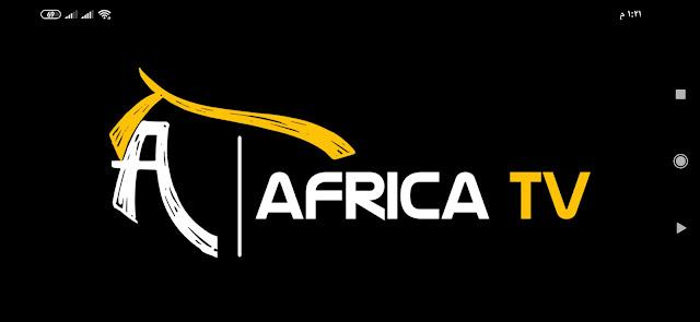 تحميل تطبيق مشاهدة القنوات للاندرويد بدون تقطيع تطبيق AFRICA TV