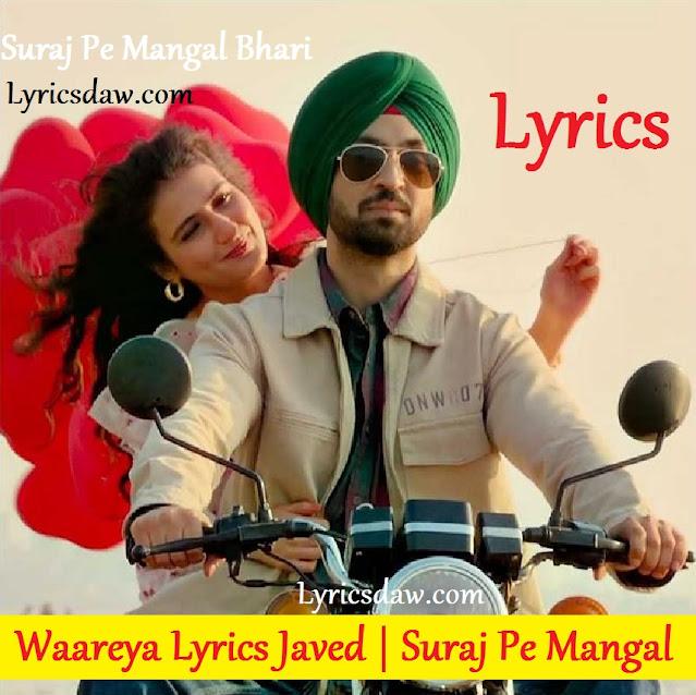 Waareya Lyrics In Hindi Javed Mohsin | Suraj Pe Mangal Bhari, Mohsin Ft. Vibhor Parashar