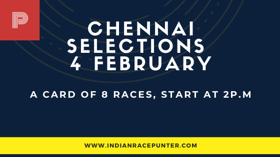 Chennai Race Selections 4 February