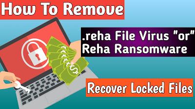 REHA Ransomware – Remove .reha Virus + Recover .reha Files